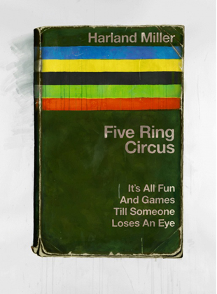 Five Ring Circus - It's All Fun And Games Till Someone Loses An Eye (2012) - Harland Miller