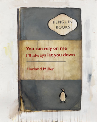 You can rely on me, I'll always let you down (2011) - Harland Miller