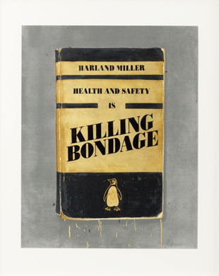 Health and Safety is Killing Bondage - Harland Miller