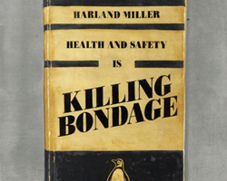 Harland Miller, Health & Safety is Killing Bondage