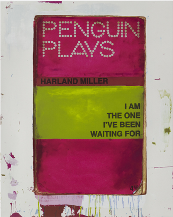I Am The One I've Been Waiting For - Harland Miller