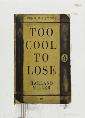 Too Cool To Lose - Harland Miller