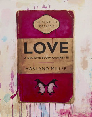 Love, A Decisive Blow Against If - Harland Miller