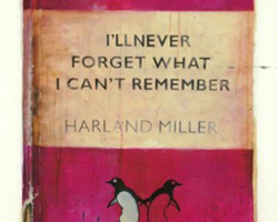 Harland Miller I'll Never Forget What I Can't Remember